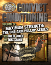 Convict Conditioning, Volume 5: Maximum Strength: The One-Arm Pullup Series